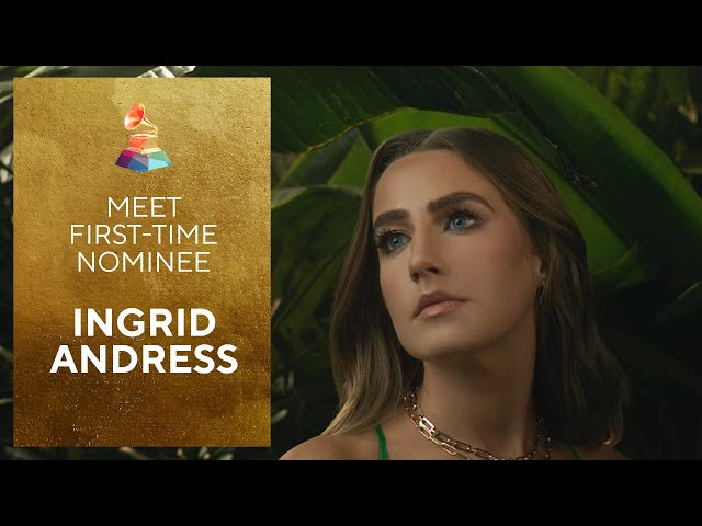 Ingrid Andress | Meet The First-Time GRAMMY Nominee