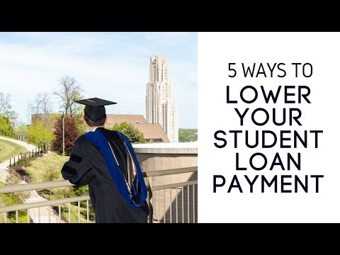 5-ways-to-lower-your-student-loan-payment