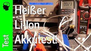Li-Ion Akkutest: Manche mögen´s heiß!