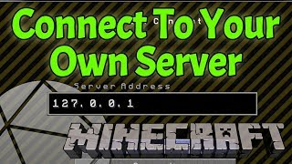 How To Join To Your Own Minecraft Server (Get Your Friends On Your Minecraft Server)