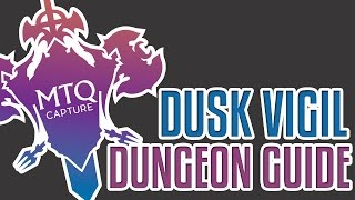 Dusk Vigil Dungeon Guide - Final Fantasy XIV: Heavensward