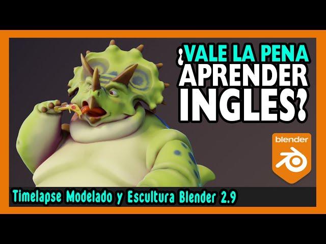 🍕 Porque APRENDER INGLES es IMPORTANTE 🍕  Escultura digital blender 2.9   Magnaomega