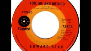 Watch Edward Bear You Me And Mexico video