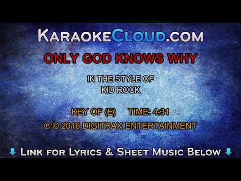 Kid Rock - Only God Knows Why (Backing Track)