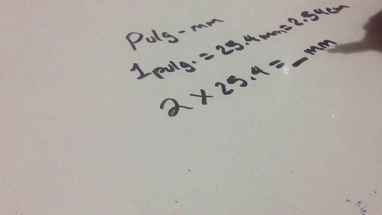 Convertir pulgadas a milimetros, Matematicas básicas - YouTube