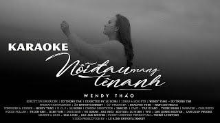 Karaoke Nỗi Đau Mang Tên Anh - Wendy Thảo (Beat Gốc)