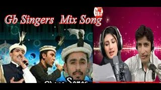 Gilgit Baltistan All Singers Song Collection 2019| Bar Valley Pakistan