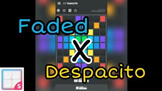Super Pads Lights Faded x Despacito Kit-Fadacito.mp3
