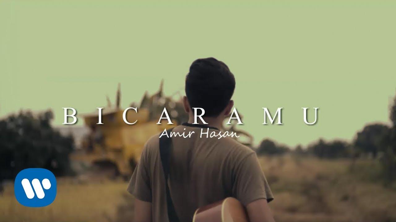 Download Amir Hasan - Bicaramu (Official Music Video)