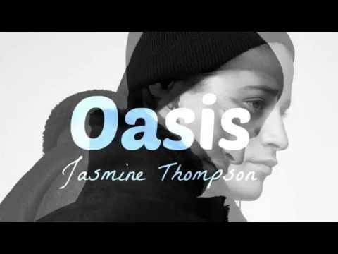 Kygo - Oasis (Jasmine Thompson Cover) | Lyrics
