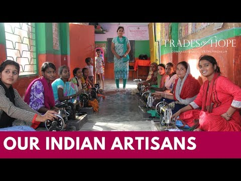 Our India Artisans- Trades of Hope