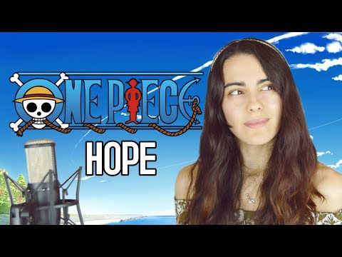 "ONE PIECE OP 20 - ""Hope"" (Cover Español FULL VERSION)"