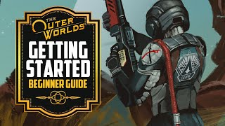 The Outer Worlds Guide: Getting Started Tips