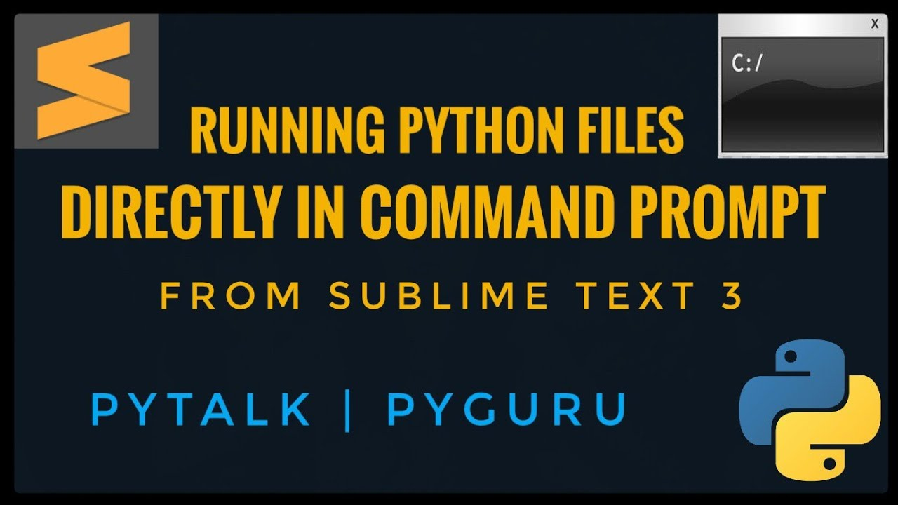 Running Python Files Directly in CMD From Sublime Text 3