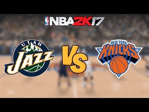 NBA 2K17 - Utah Jazz vs. New York Knicks - Full Gameplay
