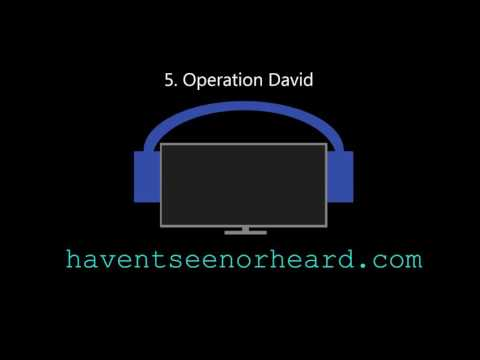 Haven't Seen Or Heard - Operation David - Energy