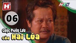 Cuộc Phiêu Lưu Của Hai Lúa - Tập 06   Phim Tình Cảm Việt Nam Hay Nhất 2018