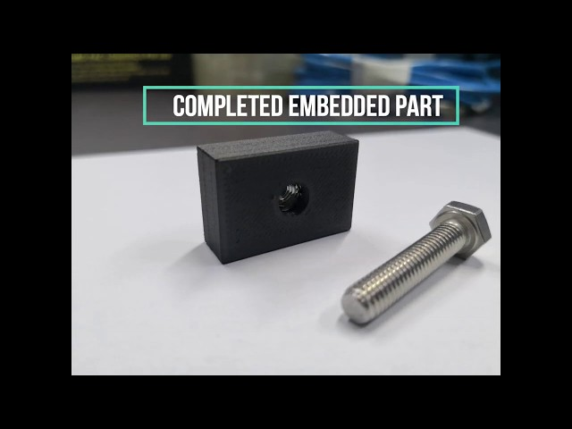 How To Embed A 3D Printed Part