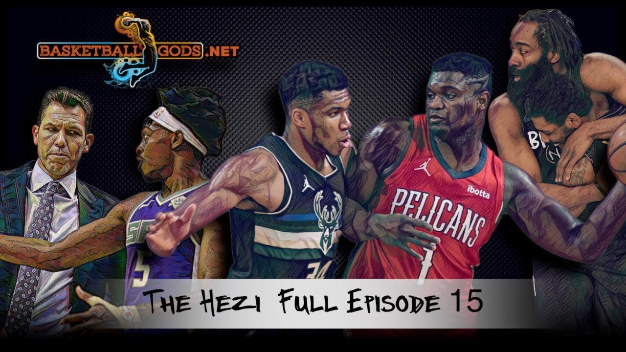 Zion is the modern Shaq | THE HEZI Full EP 15 |