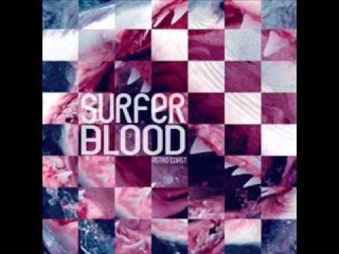 Surfer Blood - Anchorage Lyrics | MetroLyrics