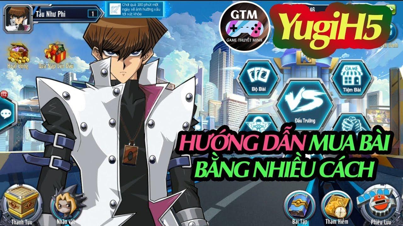 GTM Play ► Hướng dẫn NHIỀU CÁCH mua bài [YugiH5 Web game Online] (PC/Android/iOS/WP?SmartTV)
