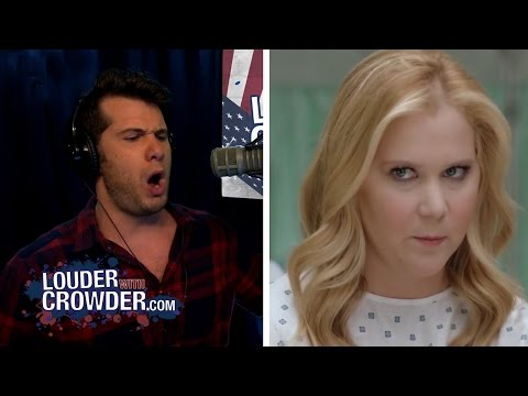 BANNED FROM YOUTUBE: Amy Schumer Goes Full #SJW | Louder With Crowder
