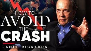 JAMES RICKARDS - How To Avoid The Next Market Crash | London Real