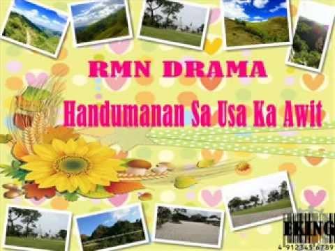 RMN Drama Handumanan Sa Usa Ka Awit 2015