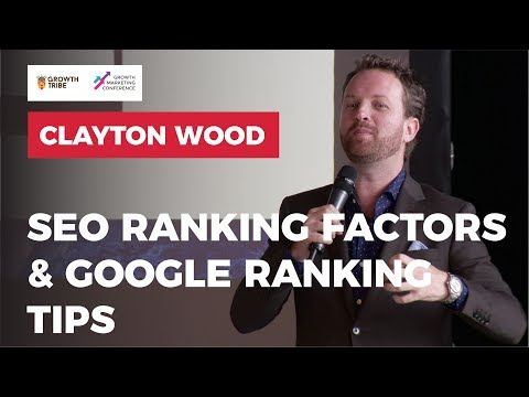 Seo Ranking Factors & Google Ranking Tips by Clayton Wood