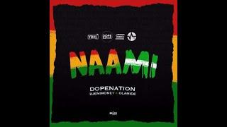 DopeNation x DJ Enimoney x Olamide  Naami