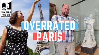 Paris: The Most Overrated Attractions & Sights in Paris