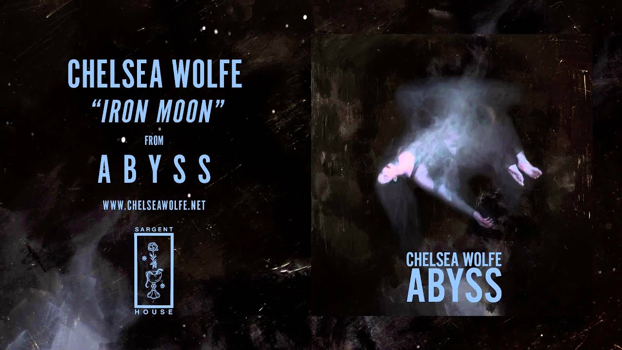 chelsea-wolfe-iron-moon-official-audio-sargent-house