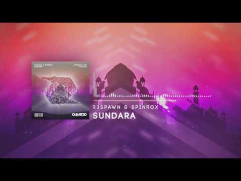 R3SPAWN & SpinRox - Sundara (OUT NOW!) [FREE]
