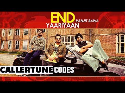 End Yaariyan (CRBT Codes) | Ranjit Bawa | Sukhe Muzical Doctorz | High End Yaariyan
