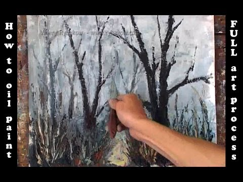 Learn how to oil paint a landscape, foggy landscape painting demo by Valery Rybakow