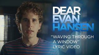 Dear Evan Hansen | Waving Through a Window Lyric Video