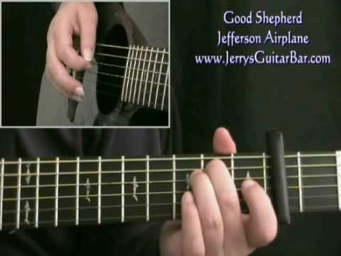 How To Play Jefferson Airplane Good Shepherd (main riff only)