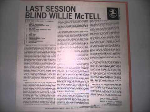 Blind Willie McTell- Last Session (Vinyl LP)