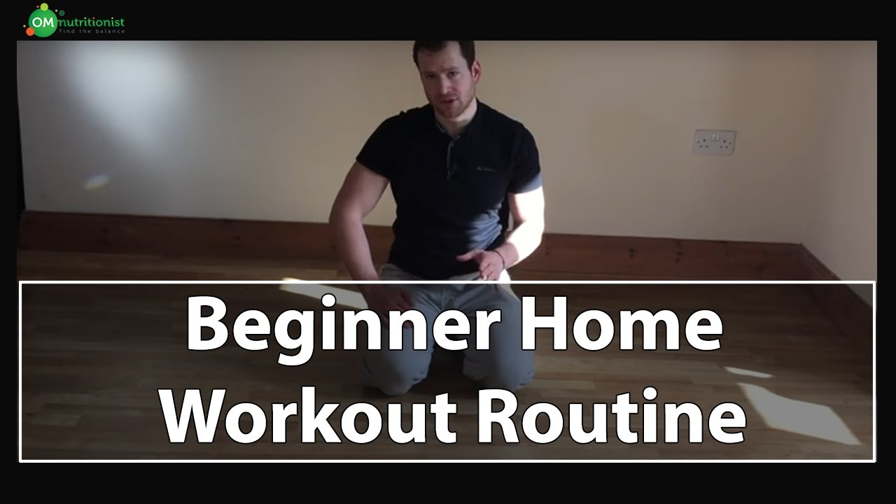 Beginners home workout routine omnutritionist personal trainer
