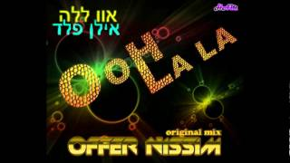 Offer Nissim - Ooh La La (Peter Rauhofer Reconstruction Mix)