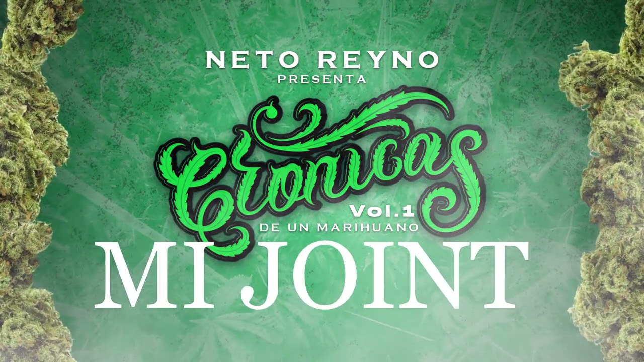 Neto Reyno - Crónicas de un Marihuano - track -.6 MI JOINT 💨
