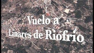 Vuelo a Linares de Riofrio, San Miguel y la Sierra de Francia. Salamanca