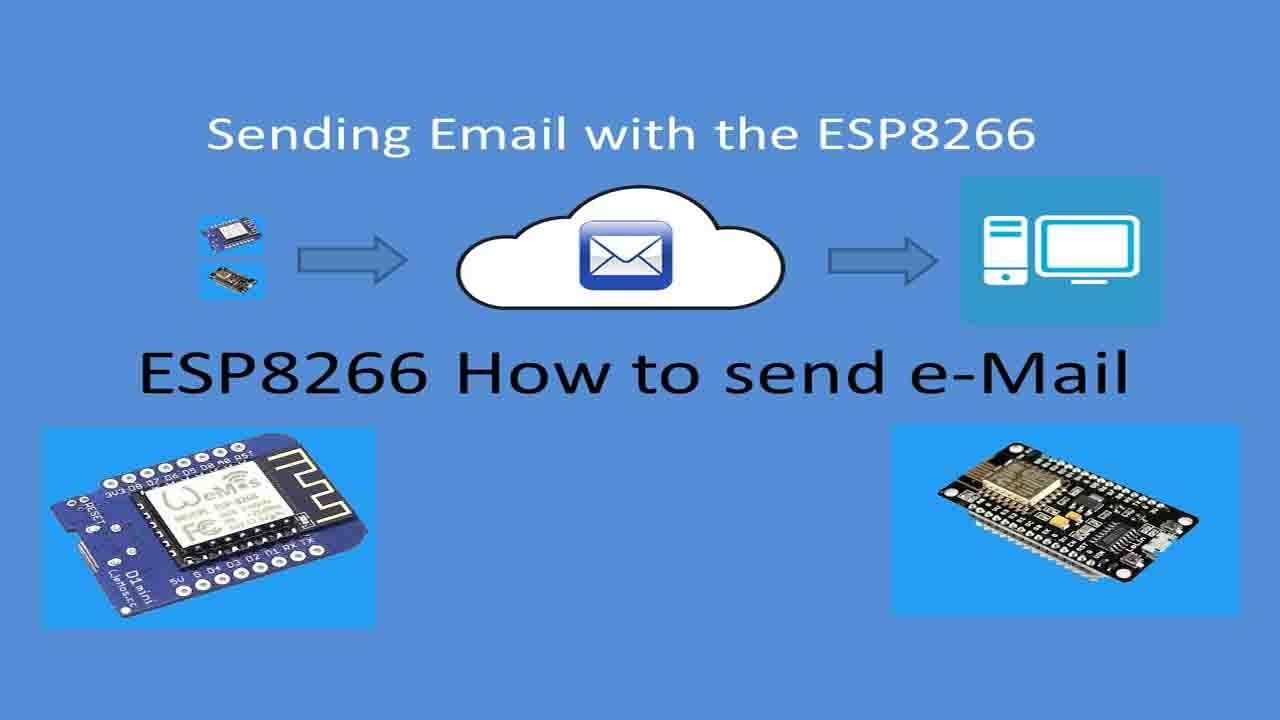 Tech Note 037 - ESP8266 How to Send an e-Mail (See Notes below)