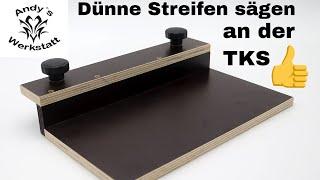 Holzmann TS 250 zusätzlichen Anschlagwinkel selber bauen / für schmale Werkstücke, dünne Streifen