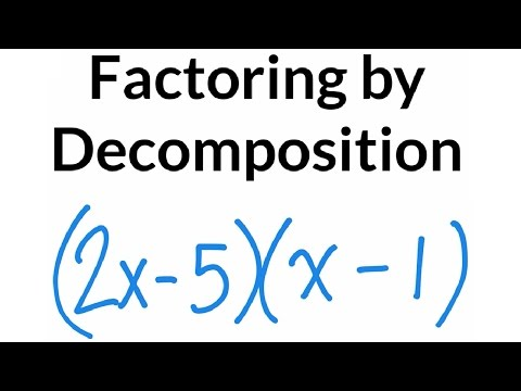 Factoring by Decomposition