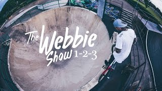 THE WEBBIE SHOW TRILOGY 1 2 3