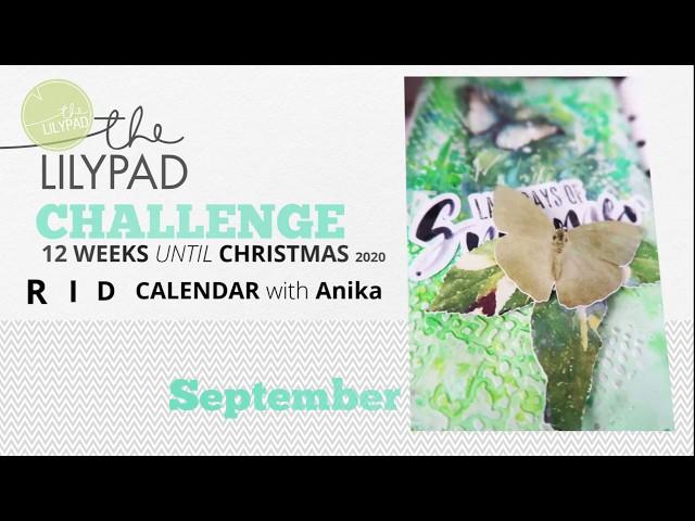 12 weeks until Christmas - September - Hybrid Calendar with Anika