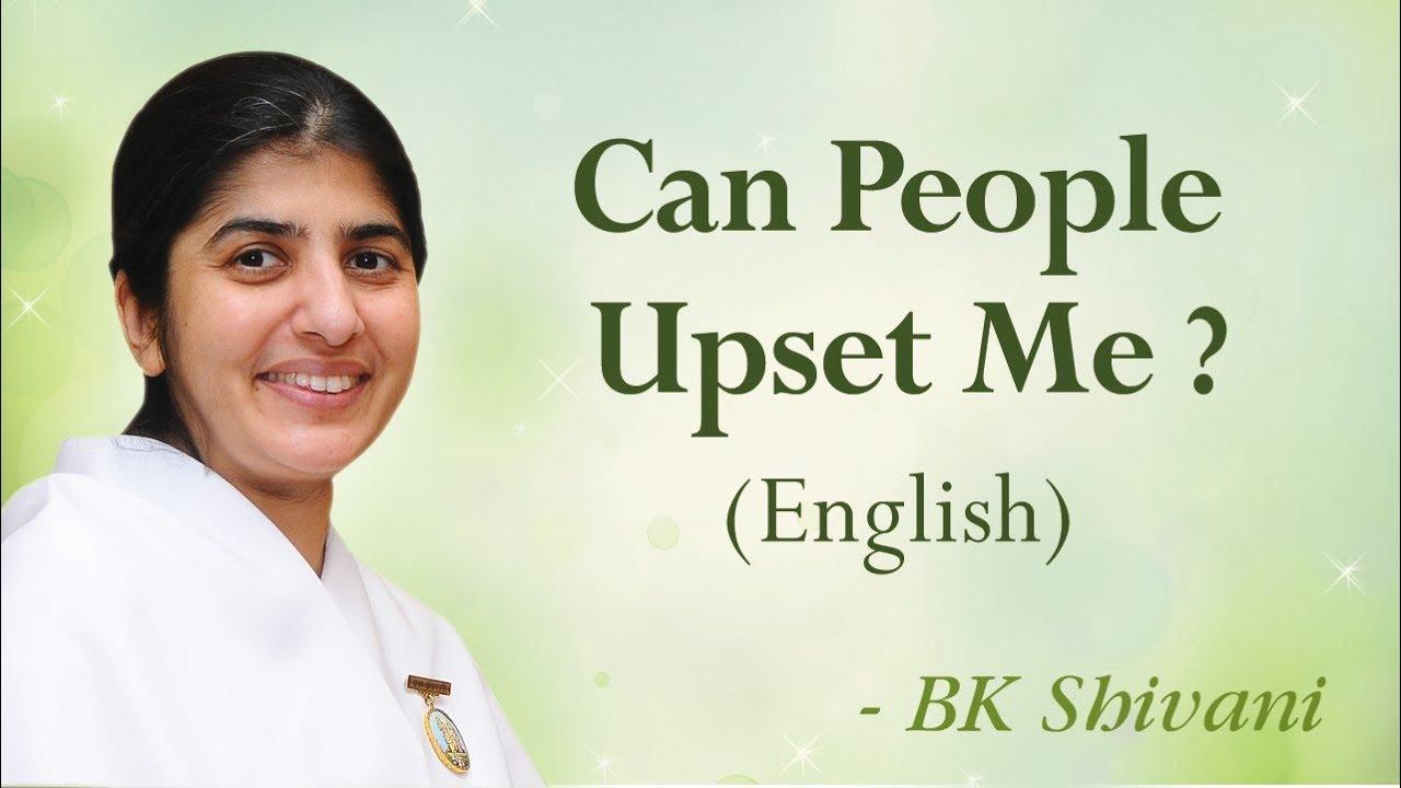 Can People Upset Me?: BK Shivani (English)