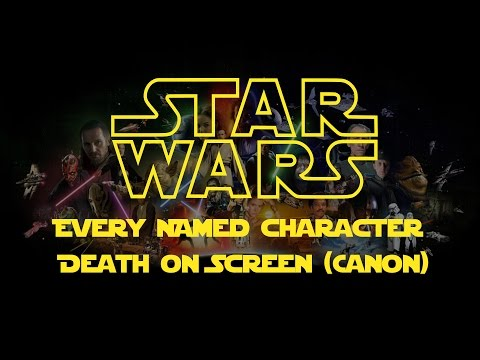 Star Wars Every Named Character Death On Screen (Canon)