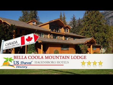 Bella Coola Mountain Lodge - Hagensborg Hotels, Canada